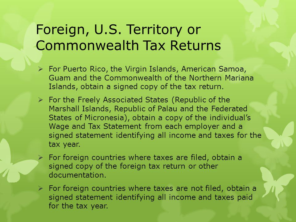 Foreign, U.S. Territory or Commonwealth Tax Returns