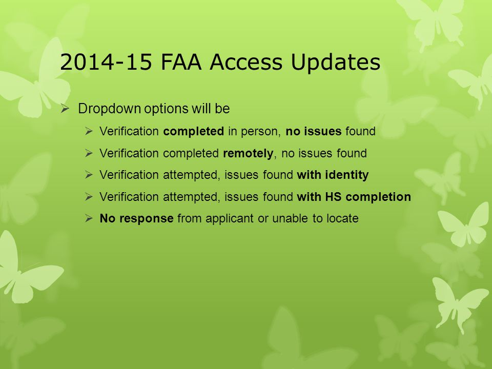 2014-15 FAA Access Updates Dropdown options will be