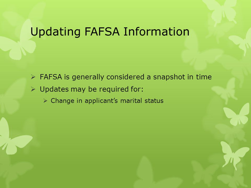 Updating FAFSA Information