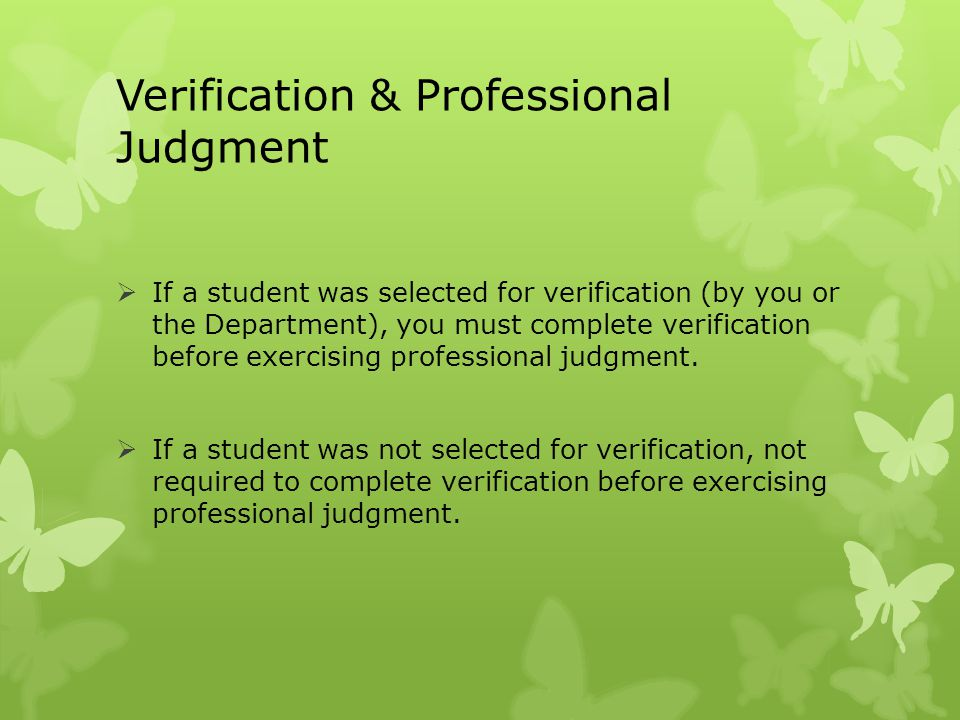 Verification & Professional Judgment