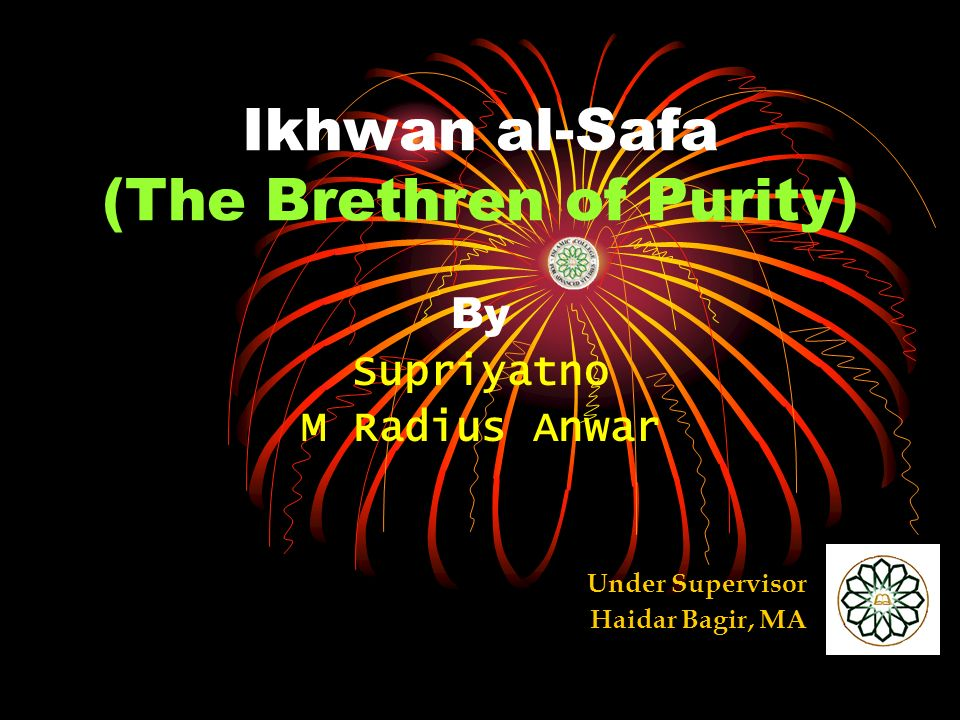 Ikhwan al-Safa (The Brethren of Purity)