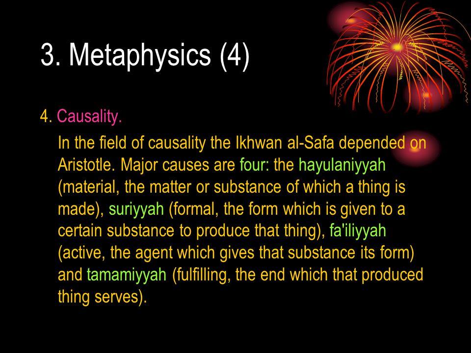 3. Metaphysics (4) 4. Causality.