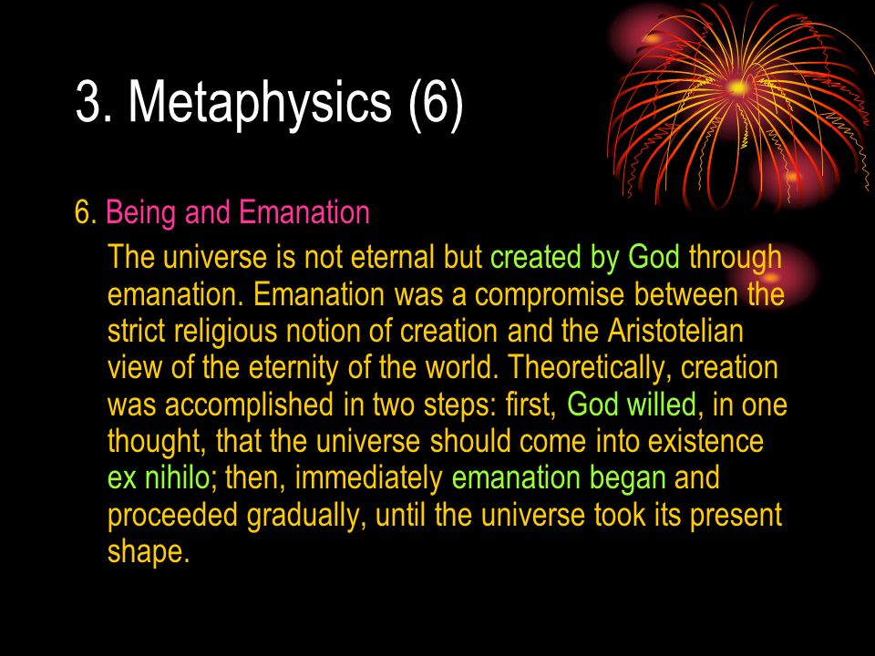 3. Metaphysics (6) 6. Being and Emanation
