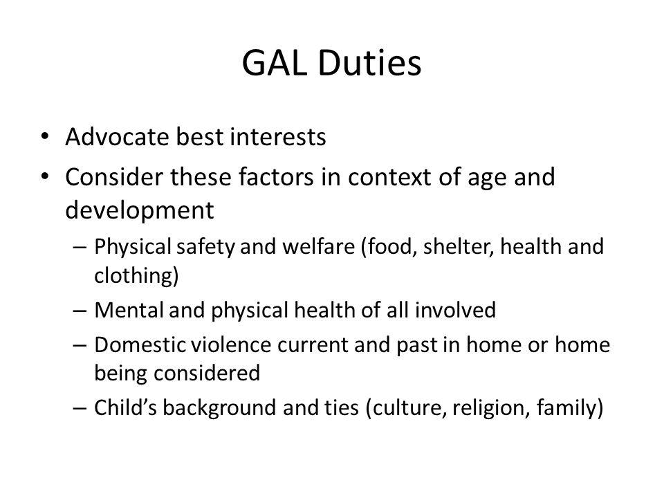 GAL Duties Advocate best interests