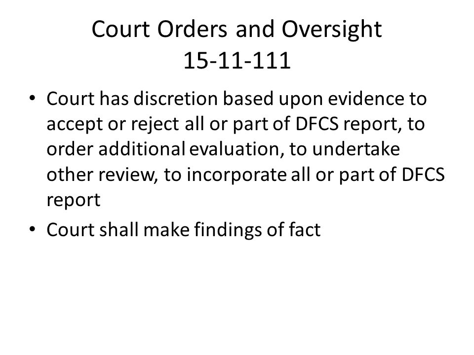 Court Orders and Oversight 15-11-111