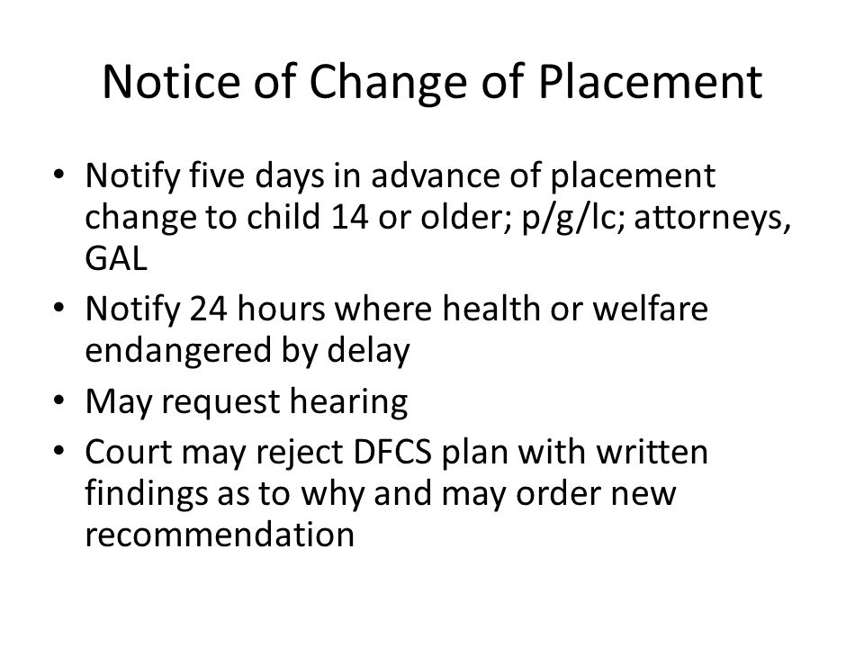 Notice of Change of Placement