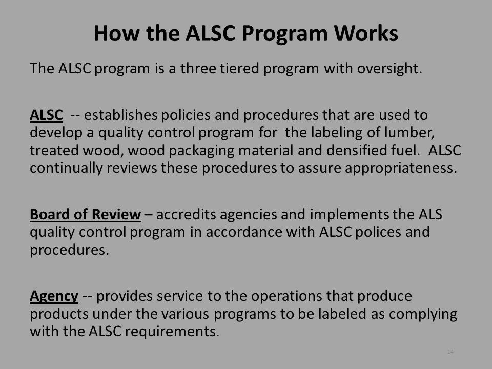 How the ALSC Program Works