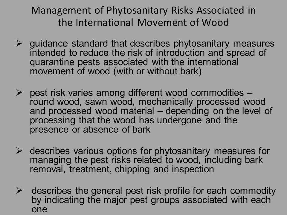 Management of Phytosanitary Risks Associated in the International Movement of Wood