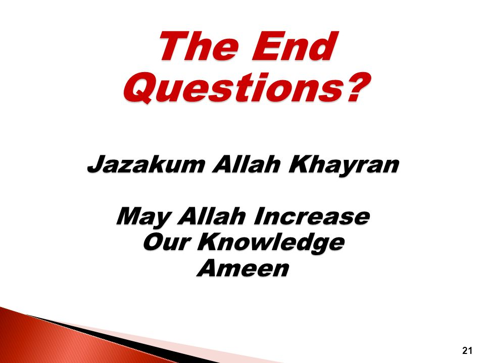 The End Questions Jazakum Allah Khayran May Allah Increase