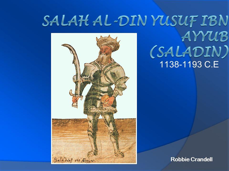 Salah al-Din Yusuf Ibn Ayyub (Saladin)