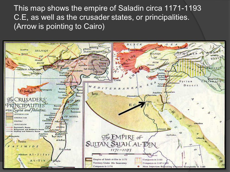 This map shows the empire of Saladin circa 1171-1193 C