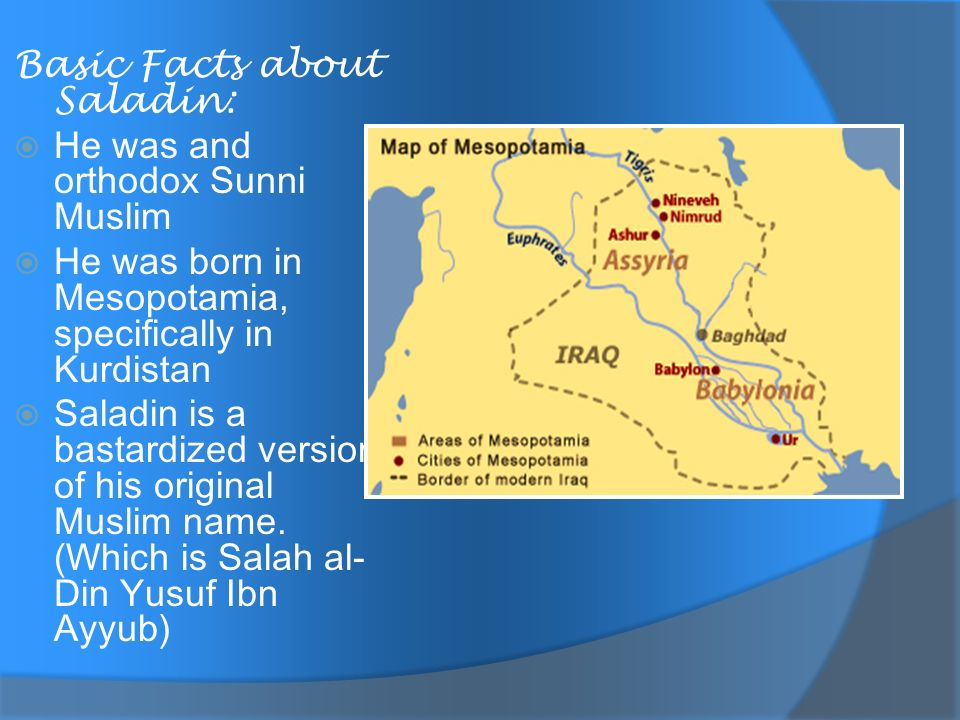 Basic Facts about Saladin: