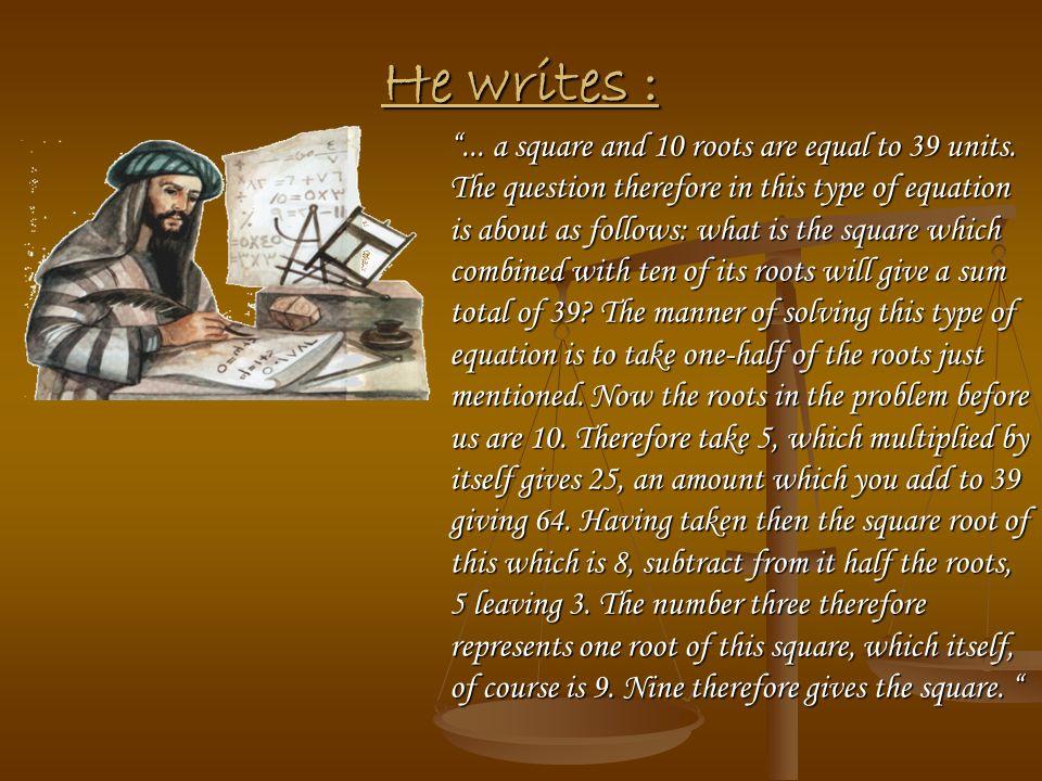 He writes :