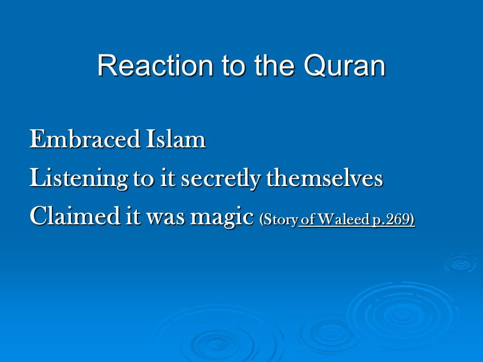 Reaction to the Quran Embraced Islam