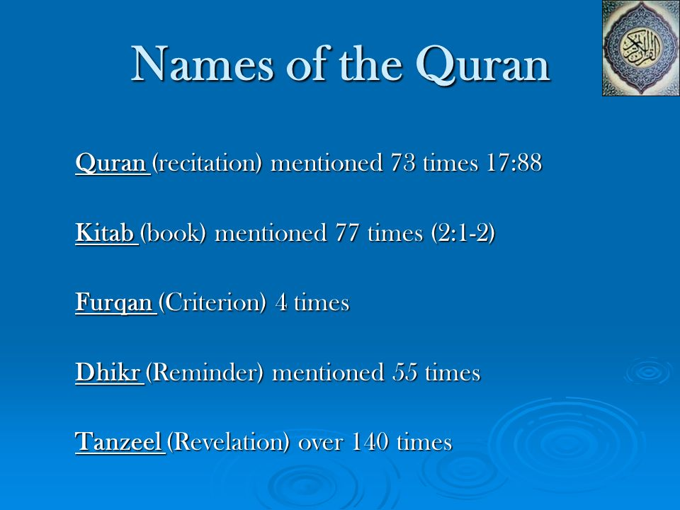 Names of the Quran Quran (recitation) mentioned 73 times 17:88