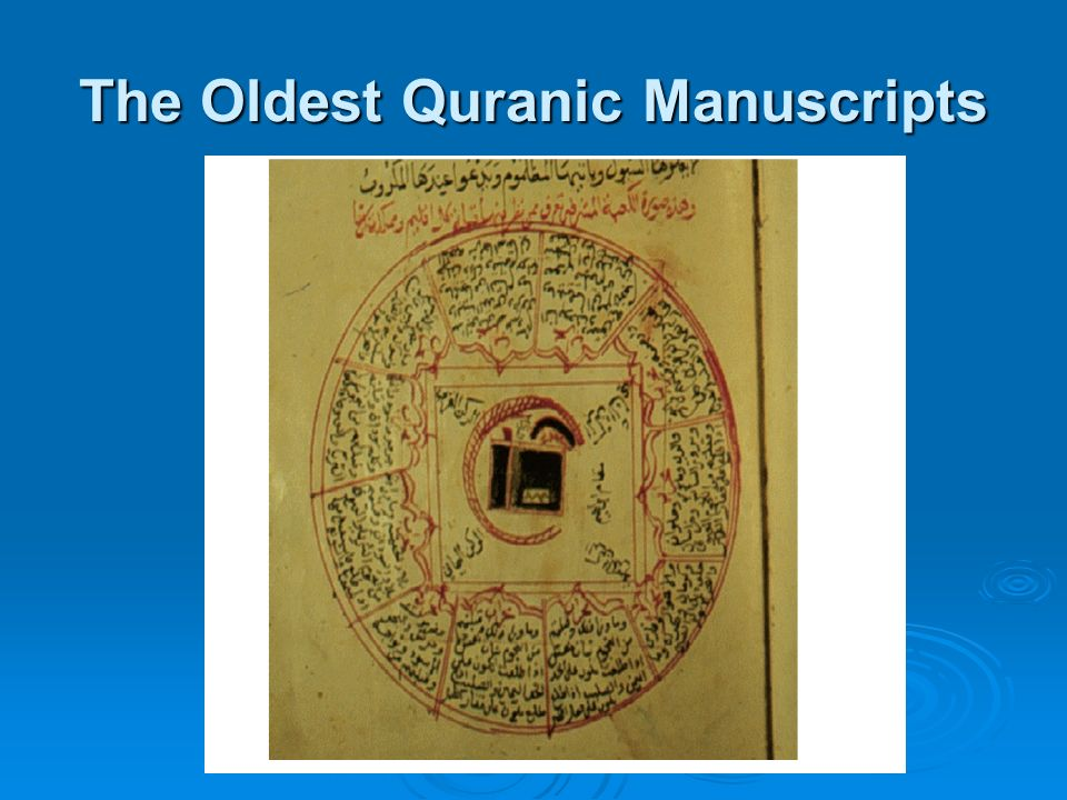 The Oldest Quranic Manuscripts