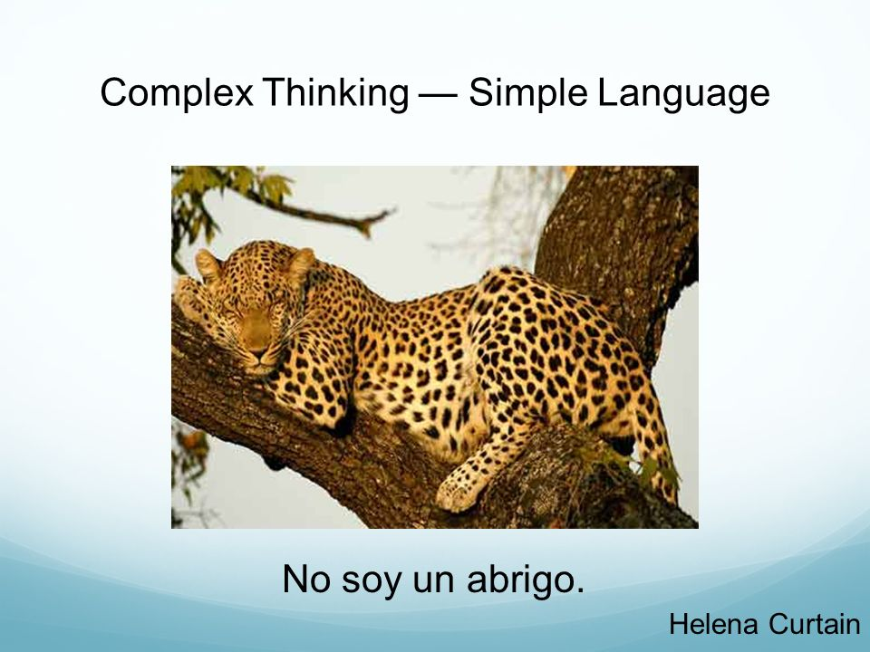 Complex Thinking — Simple Language