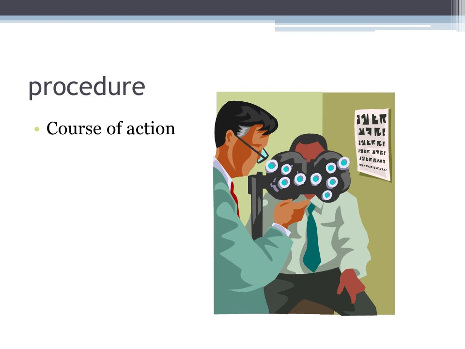 procedure Course of action