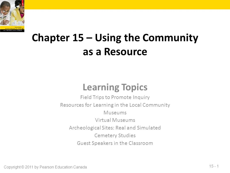 Chapter 15 – Using the Community as a Resource