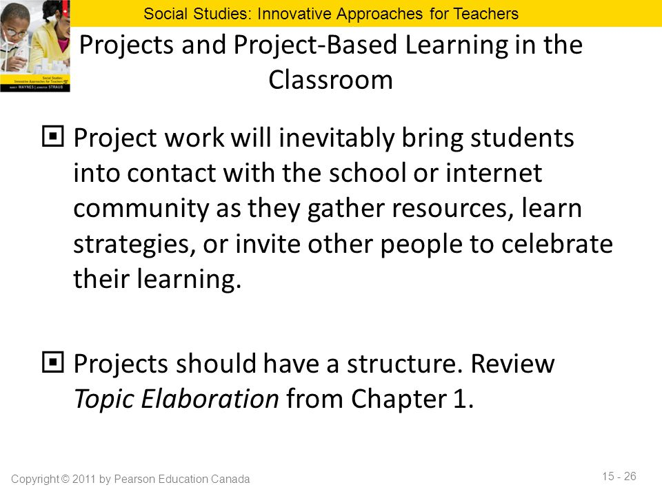 Projects and Project-Based Learning in the Classroom