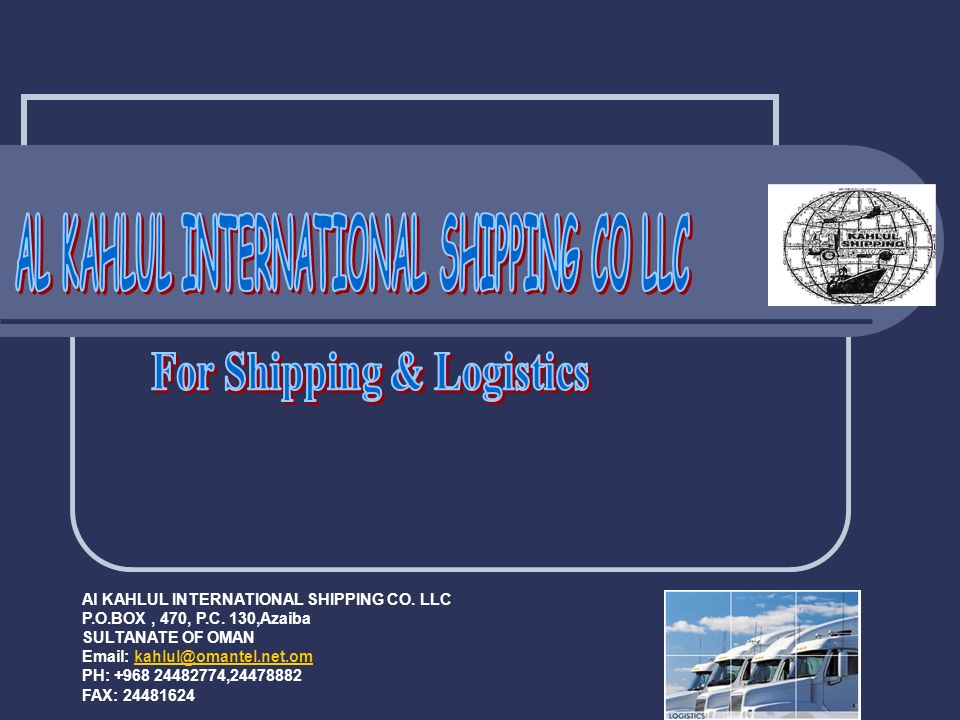 AL KAHLUL INTERNATIONAL SHIPPING CO LLC For Shipping & Logistics