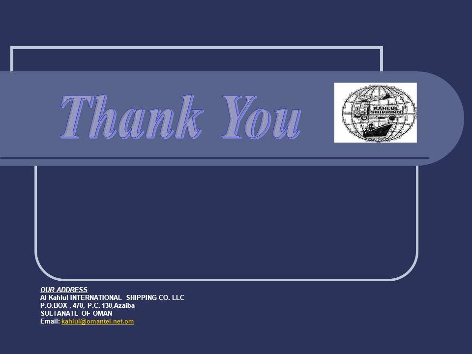 Thank You OUR ADDRESS Al Kahlul INTERNATIONAL SHIPPING CO. LLC