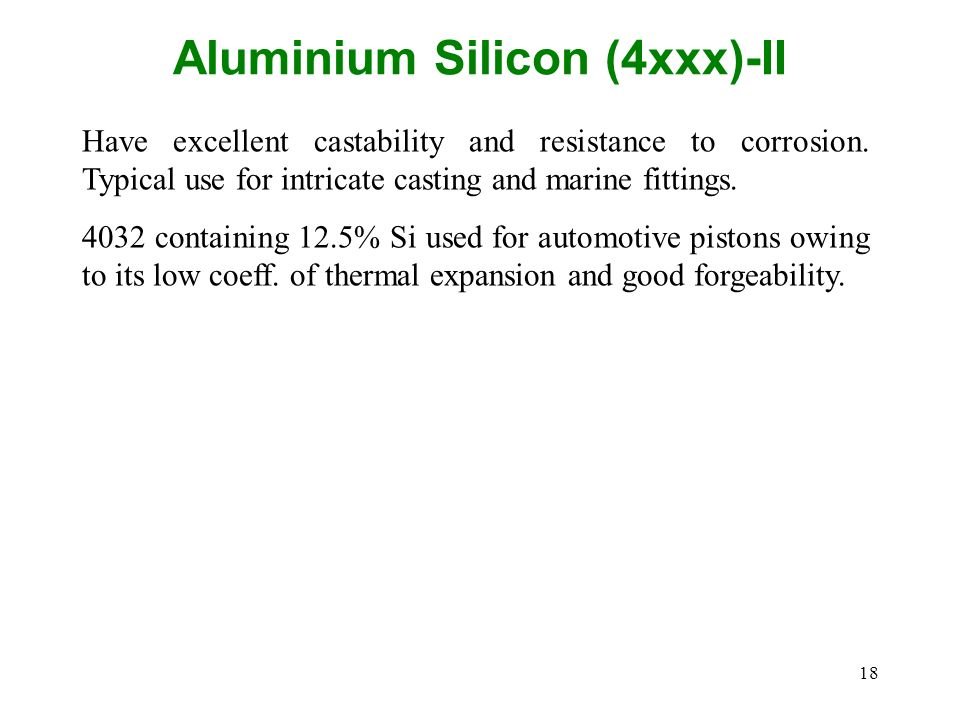 Aluminium Silicon (4xxx)-II