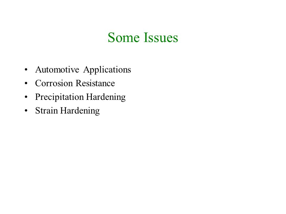 Some Issues Automotive Applications Corrosion Resistance