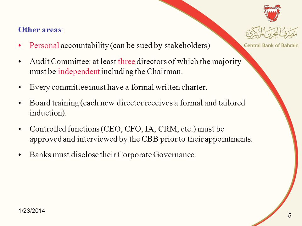 Personal accountability (can be sued by stakeholders)