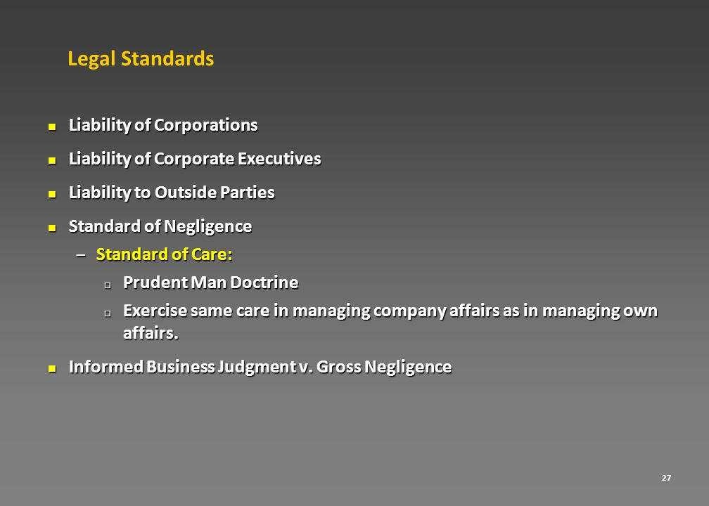 Legal Standards Liability of Corporations