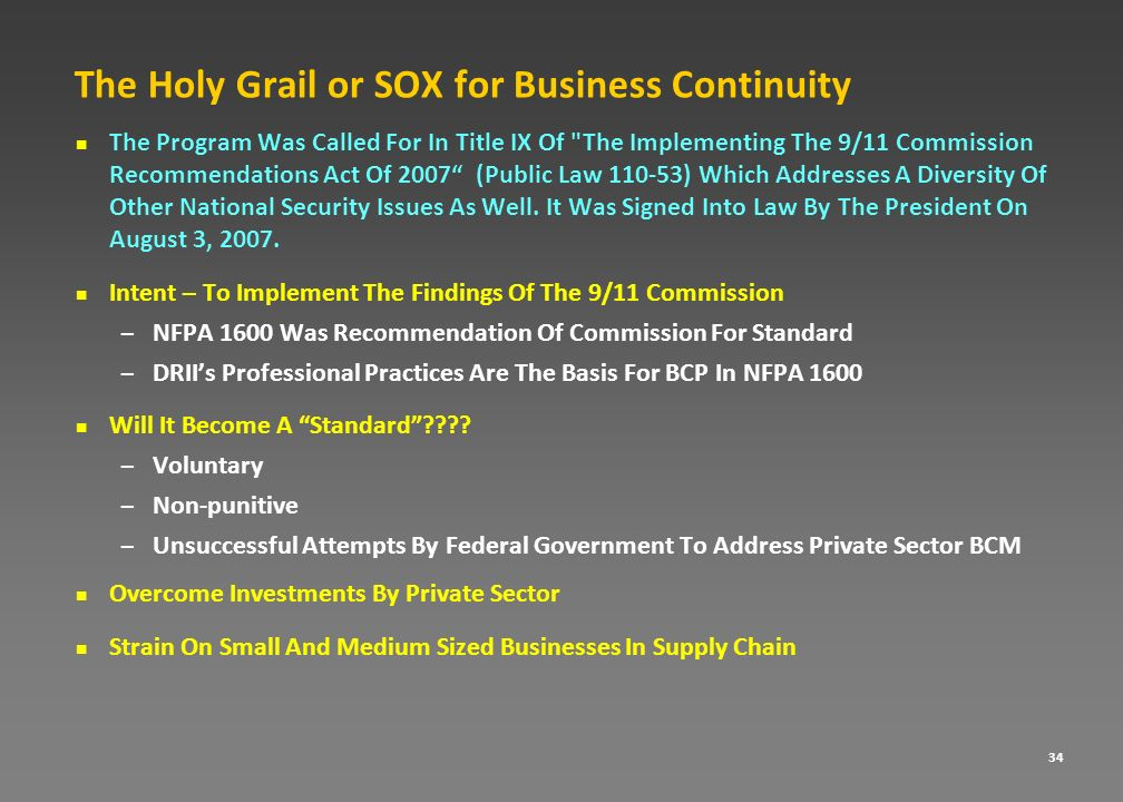 The Holy Grail or SOX for Business Continuity
