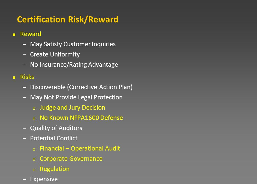 Certification Risk/Reward