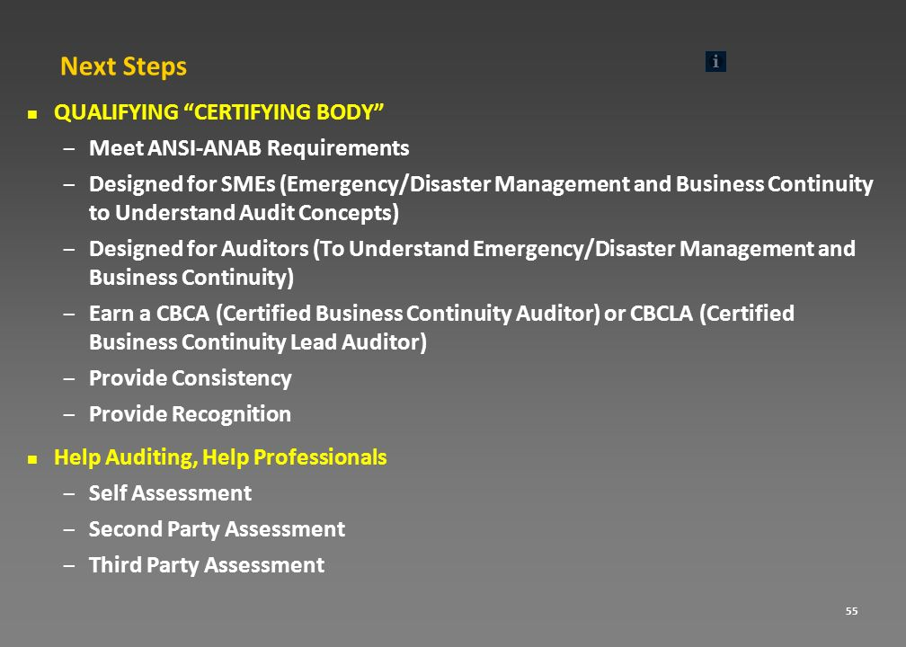 Next Steps QUALIFYING CERTIFYING BODY Meet ANSI-ANAB Requirements