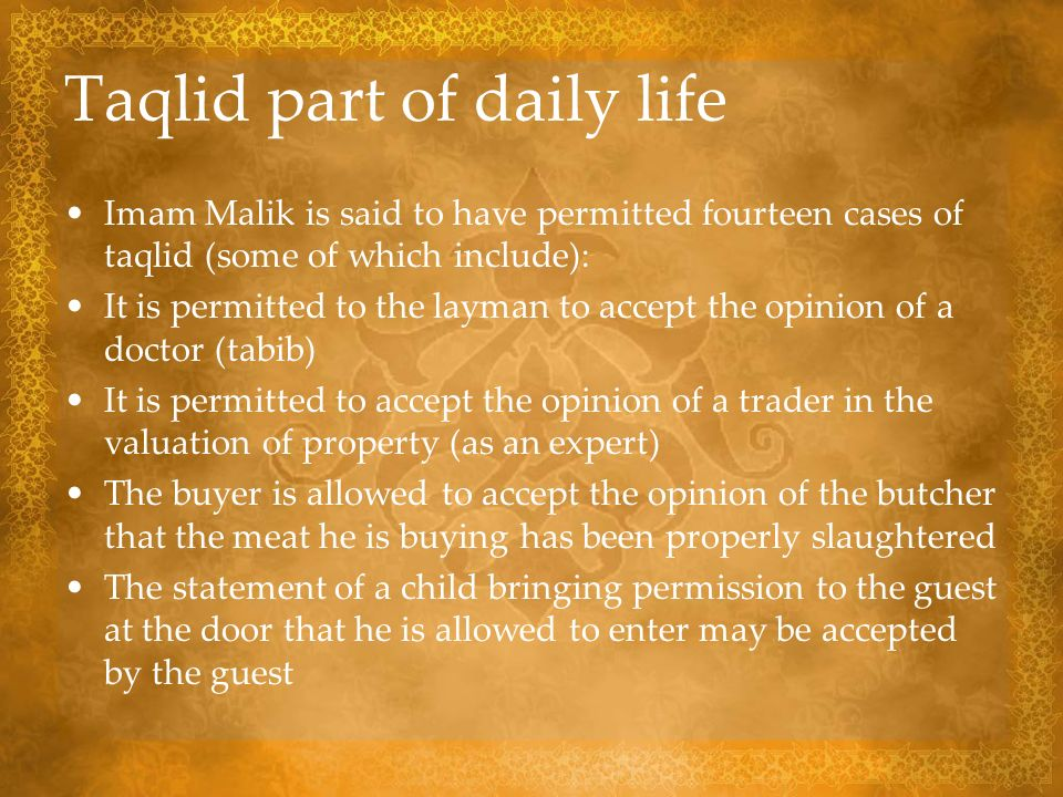 Taqlid part of daily life