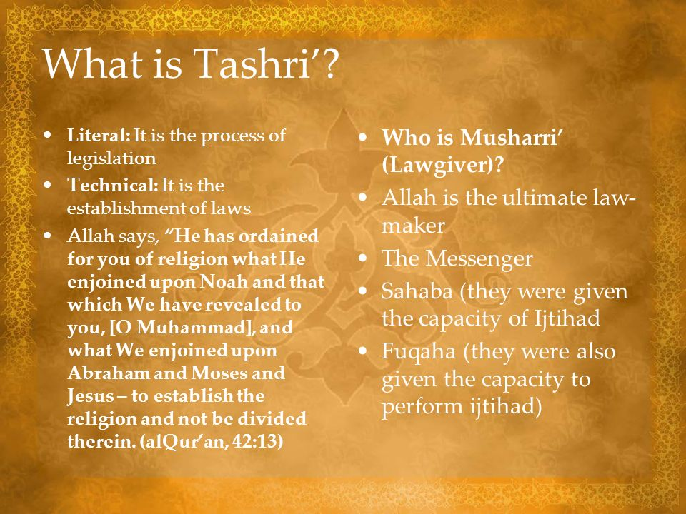 What is Tashri' Who is Musharri' (Lawgiver)