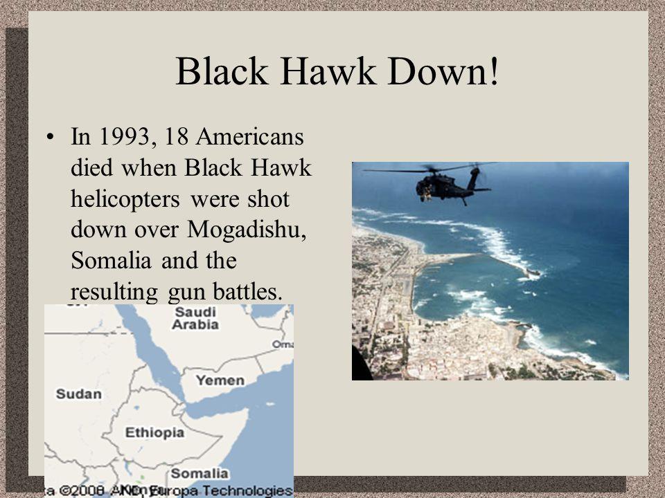 Black Hawk Down.