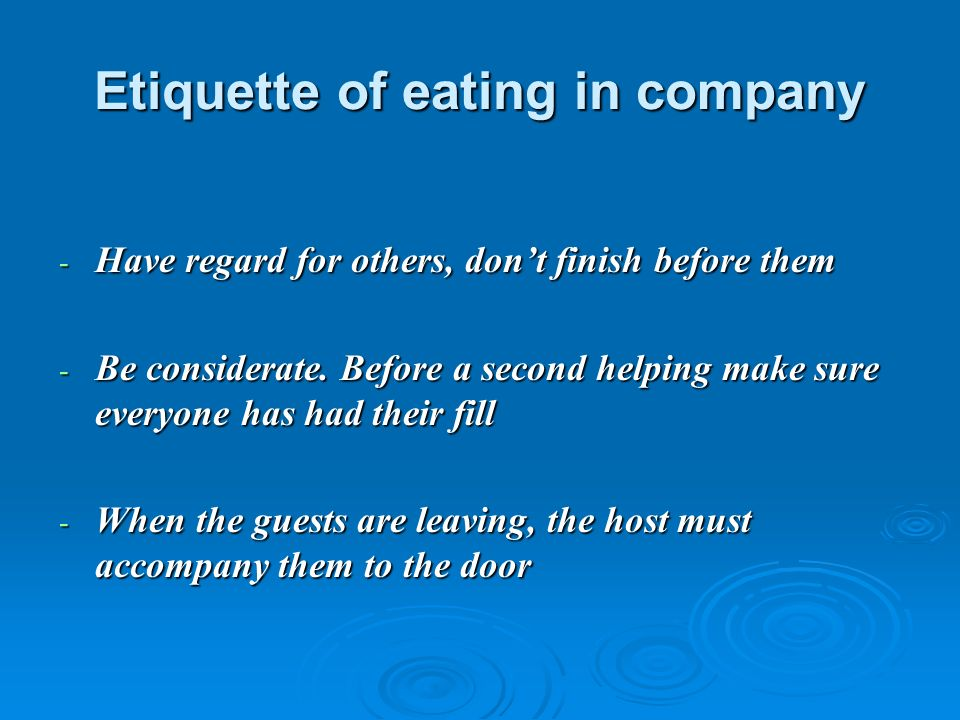 Etiquette of eating in company