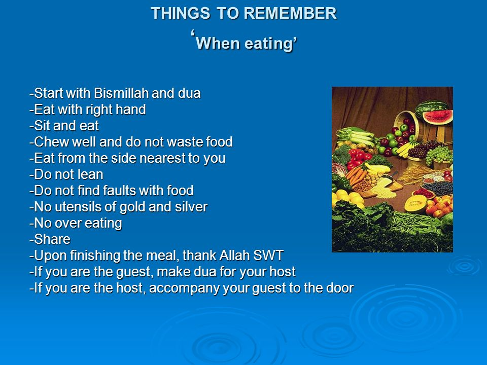 THINGS TO REMEMBER 'When eating'