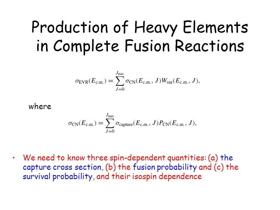 Production of Heavy Elements in Complete Fusion Reactions