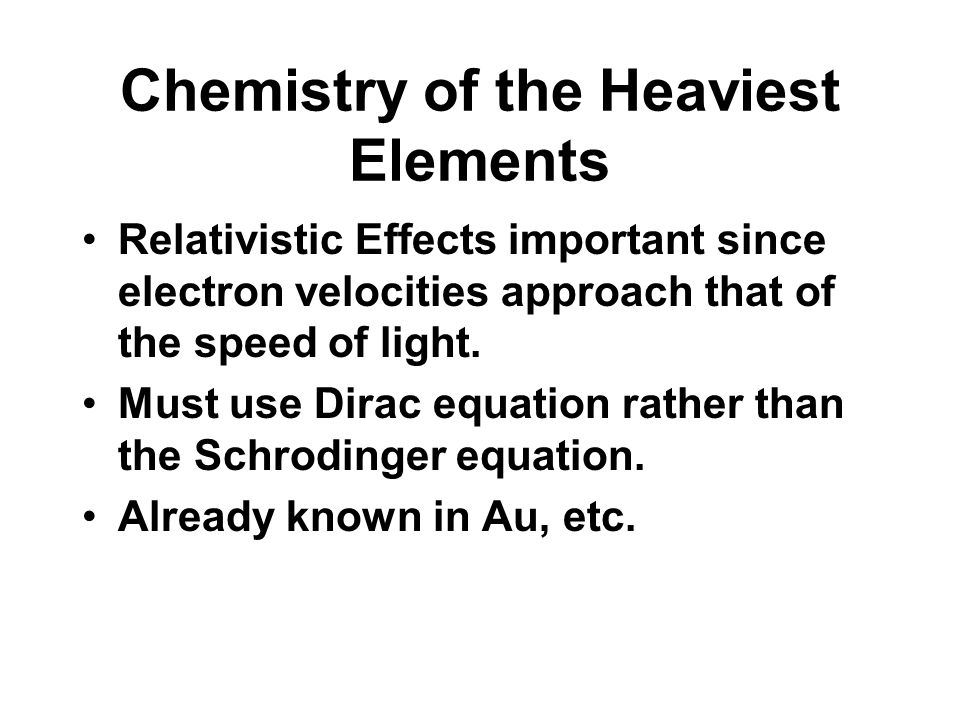 Chemistry of the Heaviest Elements