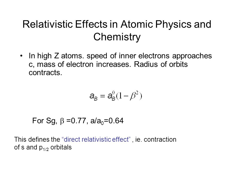 Relativistic Effects in Atomic Physics and Chemistry
