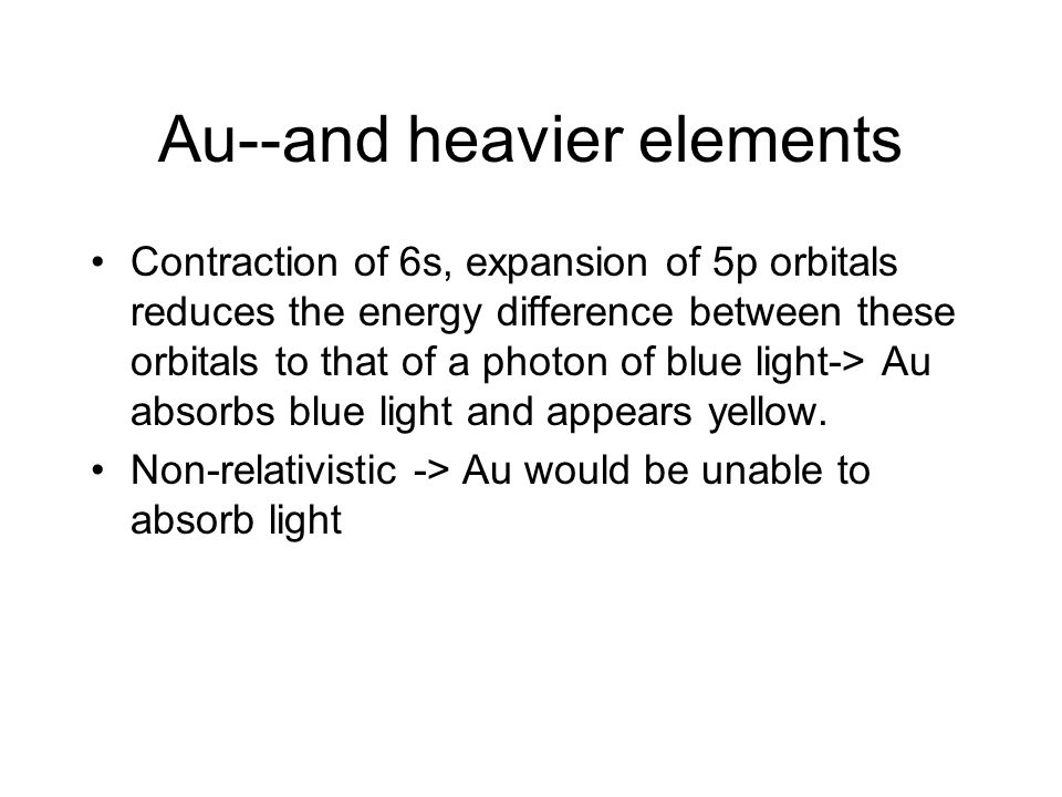 Au--and heavier elements