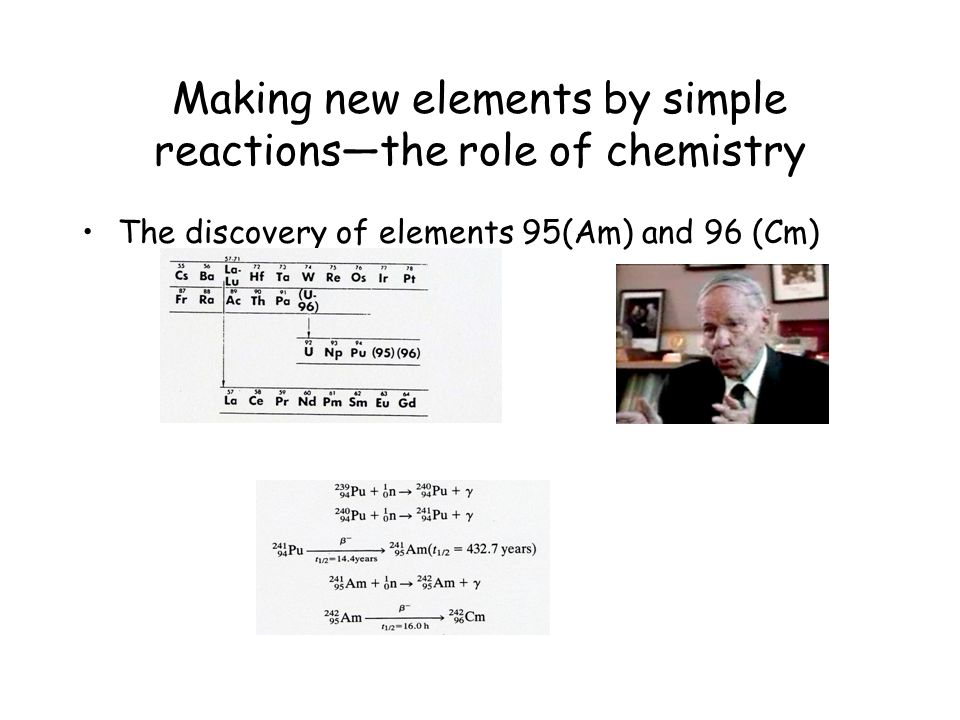 Making new elements by simple reactions—the role of chemistry