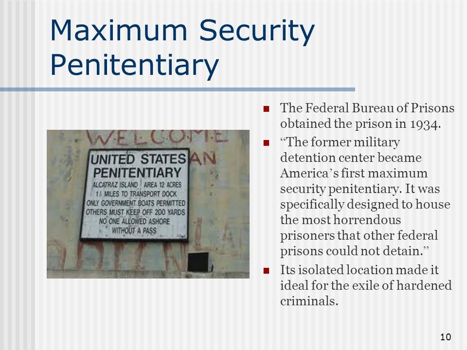 Maximum Security Penitentiary