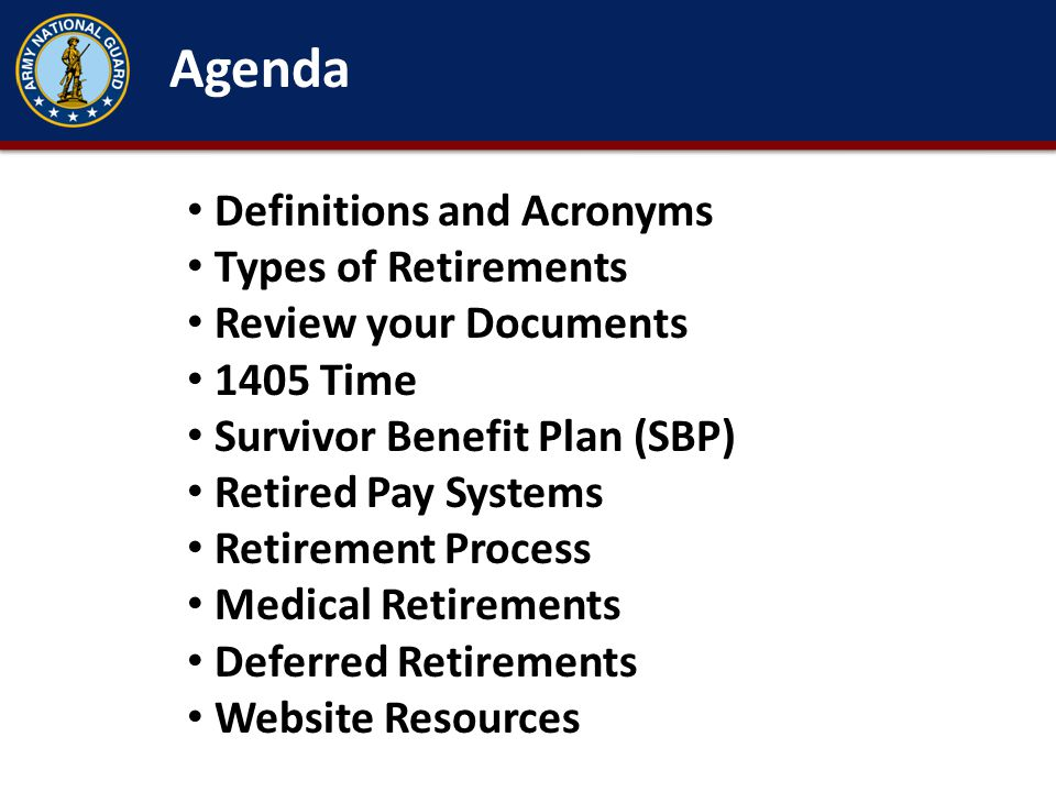 Agenda Definitions and Acronyms Types of Retirements