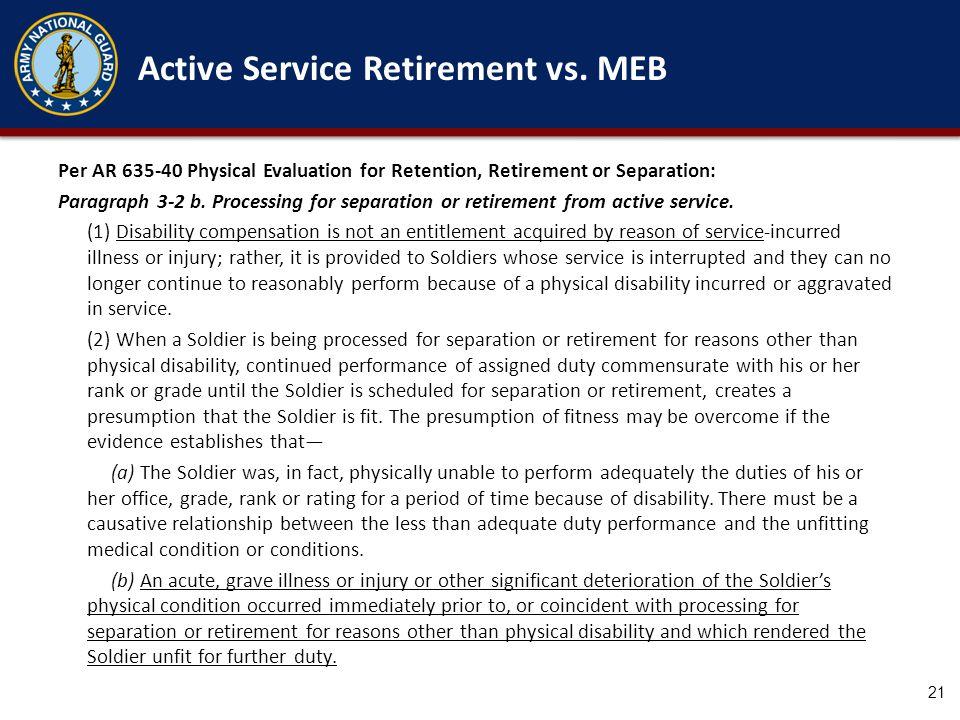 Active Service Retirement vs. MEB