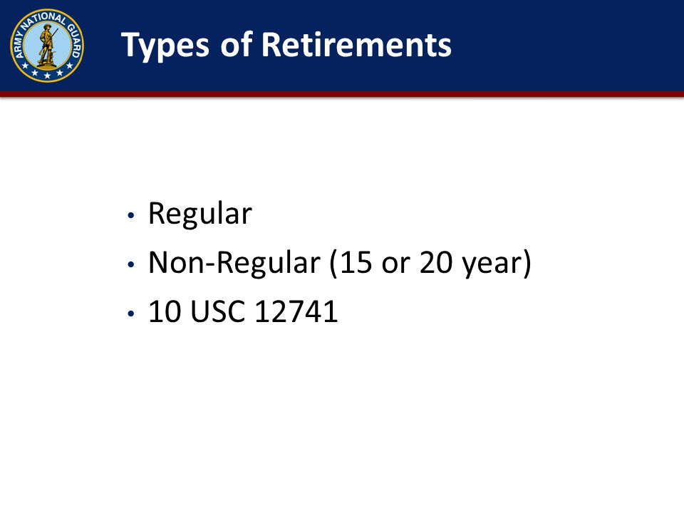 Types of Military Retirements