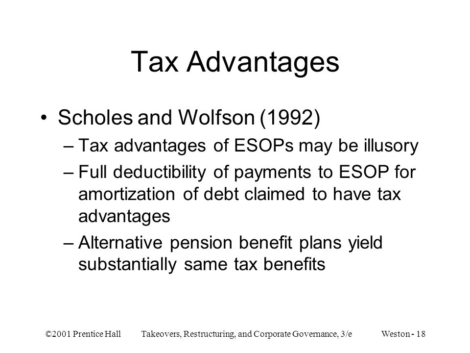 Tax Advantages Scholes and Wolfson (1992)