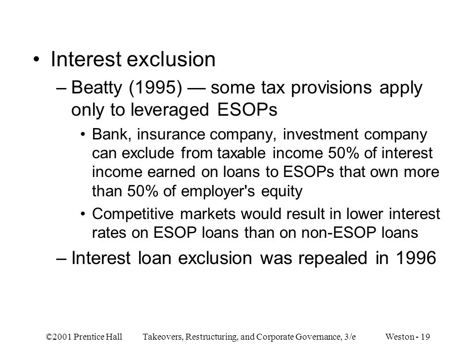 Interest exclusion Beatty (1995) — some tax provisions apply only to leveraged ESOPs.
