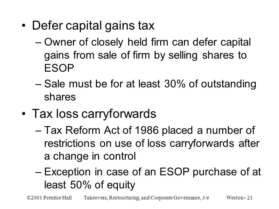 Defer capital gains tax
